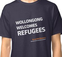 Wollongong Welcomes Refugees Classic T-Shirt