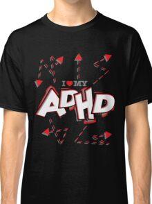 ADHD Classic T-Shirt