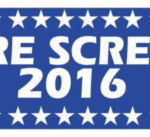 We're Screwed 2016 Sticker