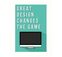 Great design changes the game - iMac Art Print