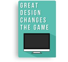 Great design changes the game - iMac Canvas Print