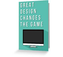 Great design changes the game - iMac Greeting Card