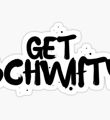 Rick and Morty Get Schwifty | RICK AND MORTY Sticker