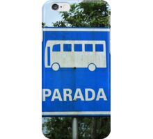 Bus Stop Sign iPhone Case/Skin