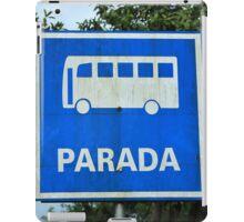 Bus Stop Sign iPad Case/Skin