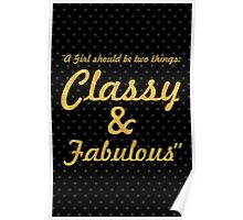 """A girl shoud be two things: classy & fabulous """"Coco Chanel"""" Inspirational Quote Poster"""
