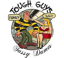 Tough Guys & Sassy Dames: Dynamo Joe & Fupa Von Moyst Photographic Print