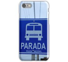Blue Bus Stop Sign iPhone Case/Skin