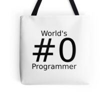 World's number zero programmer Tote Bag