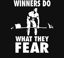 Winners Do What They Fear (Deadlift) Unisex T-Shirt