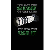 the size of the lens 3 Photographic Print