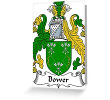 Bower Coat of Arms / Bower Family Crest Greeting Card