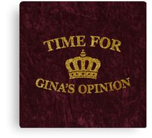 Time For Gina's Opinion Canvas Print