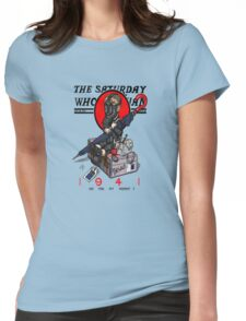 the saturday whovian Womens Fitted T-Shirt
