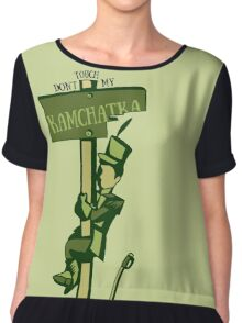 Don't Touch My Kamchatka Chiffon Top