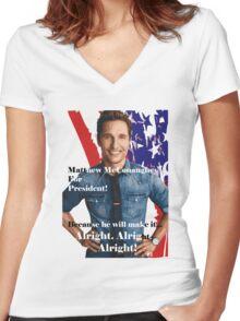 Matthew McConaughey For President Women's Fitted V-Neck T-Shirt