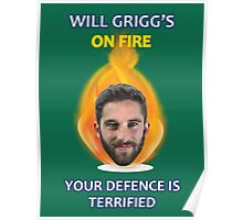 Will Grigg's on Fire Your Defence is Terrified Poster