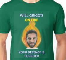 Will Grigg's on Fire Your Defence is Terrified Unisex T-Shirt