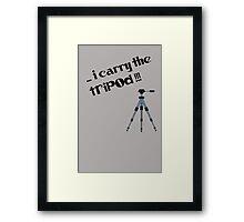 i carry the tripod Framed Print