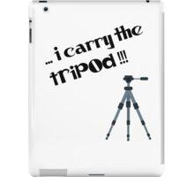 i carry the tripod iPad Case/Skin