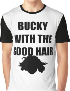 BUCKY WITH THE GOOD HAIR Graphic T-Shirt