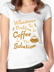 Coffee Is The Solution Women's Fitted Scoop T-Shirt