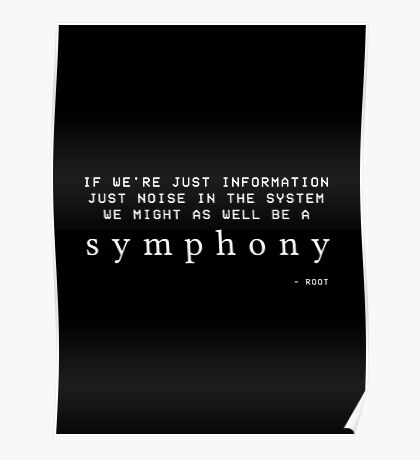 We Might As Well Be A Symphony Poster