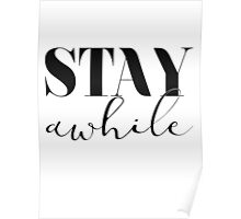 Stay Awhile Poster
