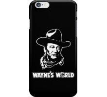 John Wayne's World iPhone Case/Skin