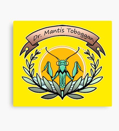 dr. mantis tobbaga Canvas Print