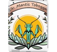 dr. mantis tobbaga iPad Case/Skin