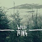 Wild Thing by Leah Flores