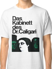 Caligari Poster  Classic T-Shirt