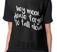 Hey Moon, Please Forget To Fall Down (Black) Chiffon Top