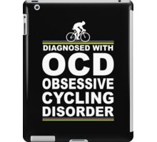 OCD Obsessive Cycling Disorder Funny T Shirt iPad Case/Skin