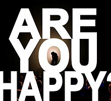 Are You Happy? by acoollamb