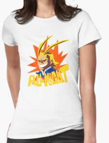 ALL MIGHT!!!!! Womens Fitted T-Shirt