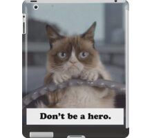 Don't Be a Hero Cat iPad Case/Skin