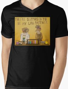 You're supposed to be my lab partner.  Mens V-Neck T-Shirt