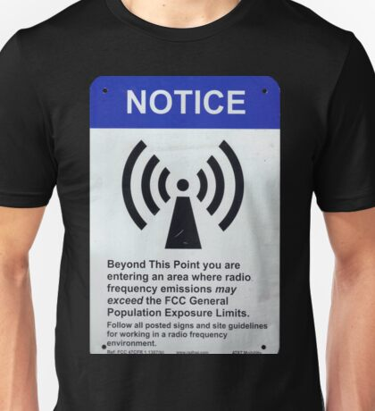Radio/Cell Tower Notice Sign Unisex T-Shirt