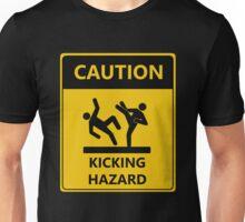CAUTION KICKING HAZARD Unisex T-Shirt