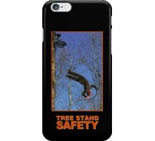 Tree Stand Safety iPhone Case/Skin