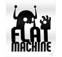 Flat Machine Poster