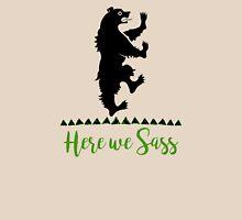 Lyanna Mormont - House Mormont - Here We Sass shirt Unisex T-Shirt