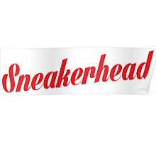 Sneakerhead Script - Red Poster
