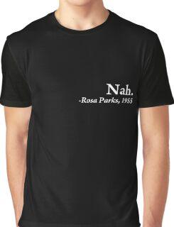 Nah. Graphic T-Shirt