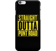 Straight Outta Punt Road iPhone Case/Skin