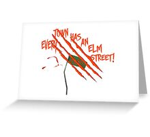 Every Town Has An Elm Street Greeting Card