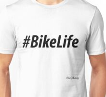 BIKE LIFE  Unisex T-Shirt