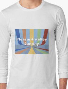 Pleasant Valley Sunday Long Sleeve T-Shirt
